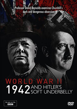 World War Two: 1942 and Hitlers Soft Underbelly  (DVD) cover image