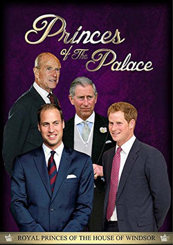 Princes of the Palace - From Prince Philip to Prince George  (DVD) cover image