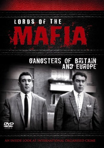 Lords Of The Mafia - Gangsters Of Britain & Europe (DVD).CoverIMG