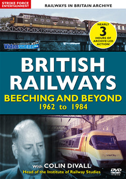 British Railways - Beeching and Beyond 1962-1984 (DVD)