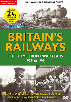 Britain's Railways - The Home Front Years 1939-1941 (DVD)