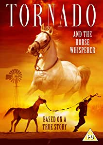 Tornado & The Horse Whisperer (DVD)