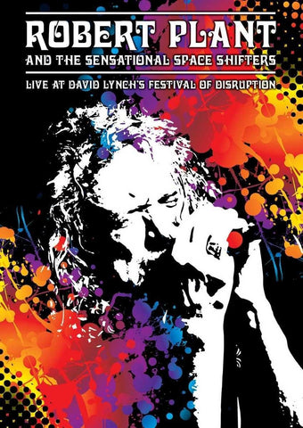 Robert Plant & The Sensational Space Shifters - Live at the David Lynch's Festival of Disruption (DVD)