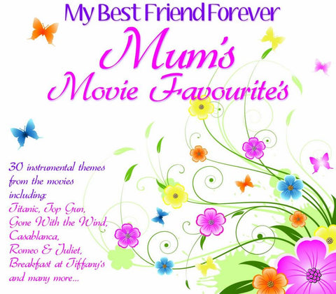My Best Friend Forever - Mums Movie Favourites Soundtrack (CD)