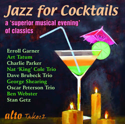 Jazz For Cocktails - A Superior Musical Evening of Classics (CD)