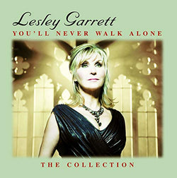 Lesley Garrett - You'Ll Never Walk Alone: The Collection (CD)