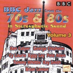 Bbc Jazz From The 70'S & 80'S Vol 3 (CD)