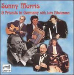 Sonny Morris and Friends in Germany (CD)