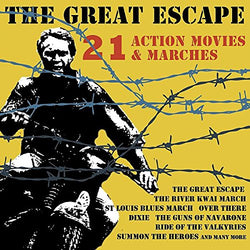 The Great Escape: 21 Action Movies & Marches (CD) cover image