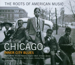 The Roots Of American Music ÔÇô Chicago.CoverImg