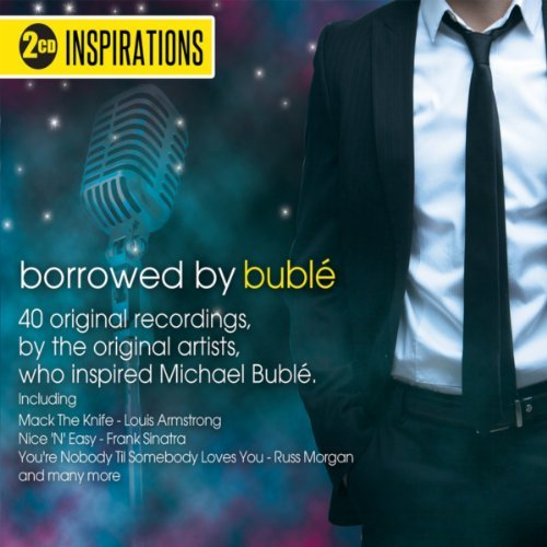 Inspirations - Borrowed By Buble (CD)