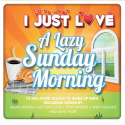 I Just Love - A Lazy Sunday Morning (CD)