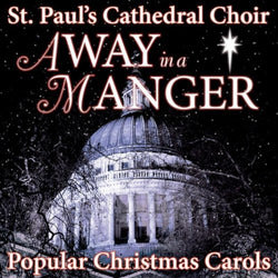 Away in a Manger - St Paul's Cathedral Choir (CD)
