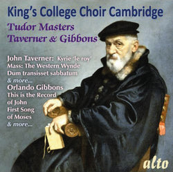King's College Choice Cambridge - Tudor Masters: Taverner & Gibbons (CD)