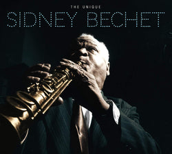 The Unique Sidney Bechet + 8 Bonus Tracks! (CD)