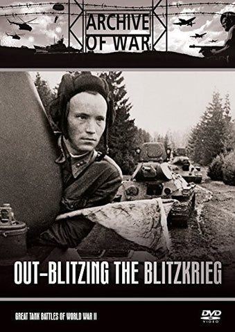 Out-Blitzing the Blitzkrieg (Great Tank Battles of World War 2) [DVD].CoverImg