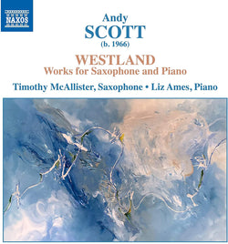 Andy Scott: Westland - Worksfor Saxophone and Piano (CD)