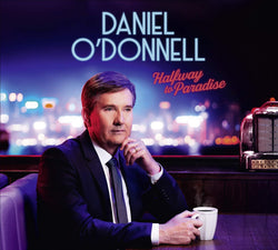 Daniel O'Donnell - Halfway To Paradise (CD)