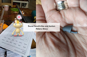 Sound Sensitivities and Autism: Helen's Story
