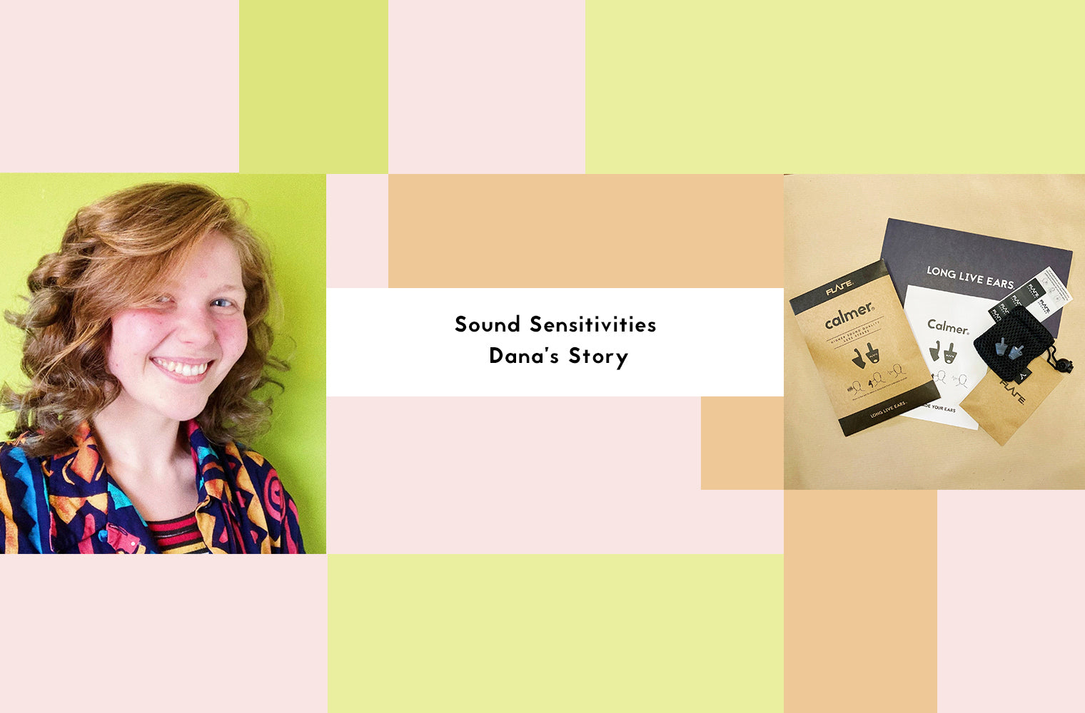 Sound Sensitivities And Calmer: Dana's Story