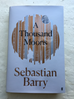 A Thousand Moons by Sebastian Barry - signed 1st edition hardback
