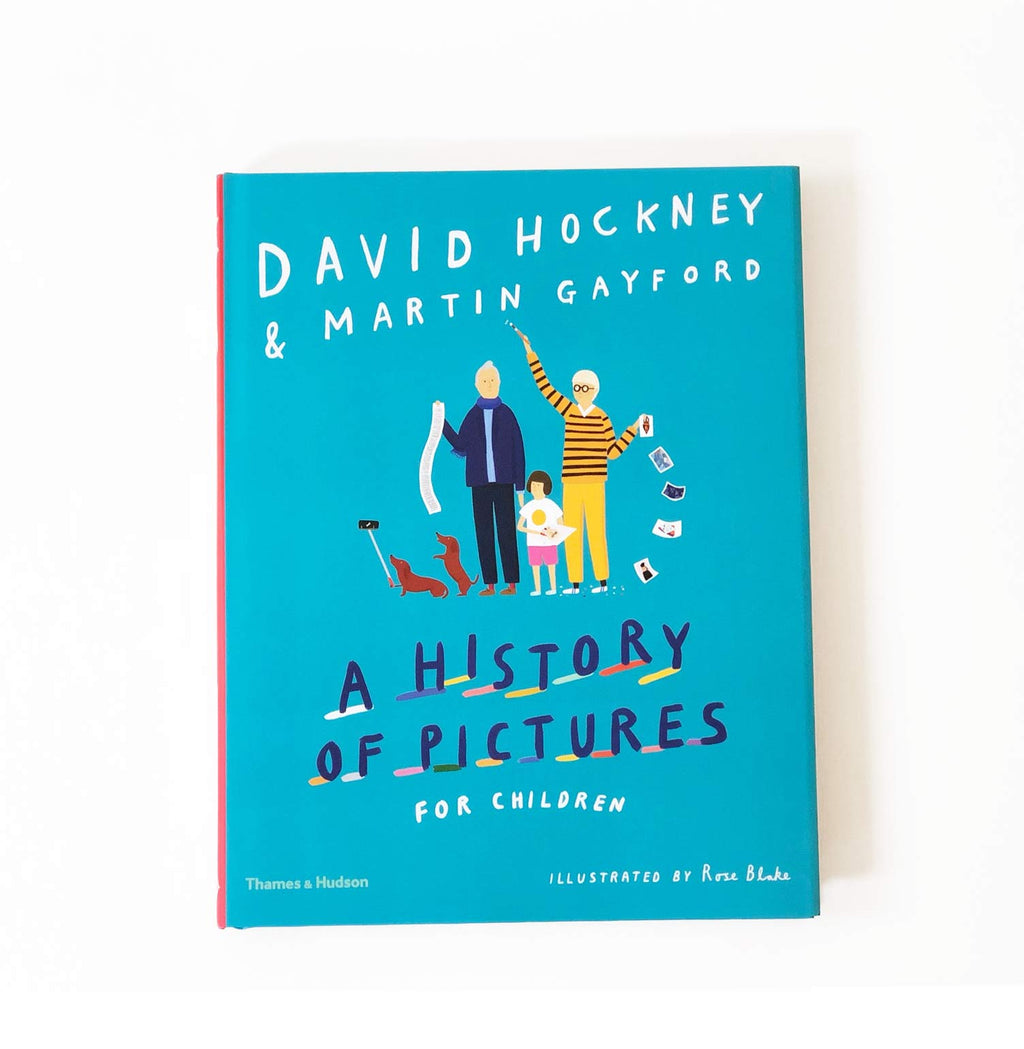 A History Of Pictures For Children by David Hockney and Martin Gayford