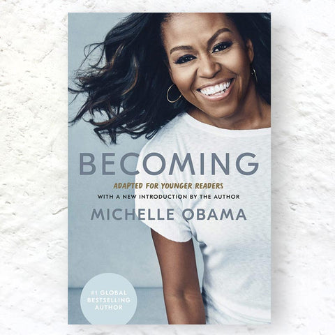Becoming by Michelle Obama - Adapted For Younger Readers -  2021 hardback edition with new introduction by the author