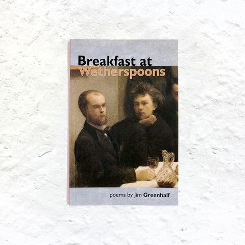 Breakfast at Wetherspoons by Jim Greenhalf (signed first edition)