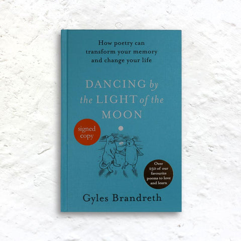 Dancing By The Light of The Moon by Gyles Brandreth (signed 1st edition hardback)