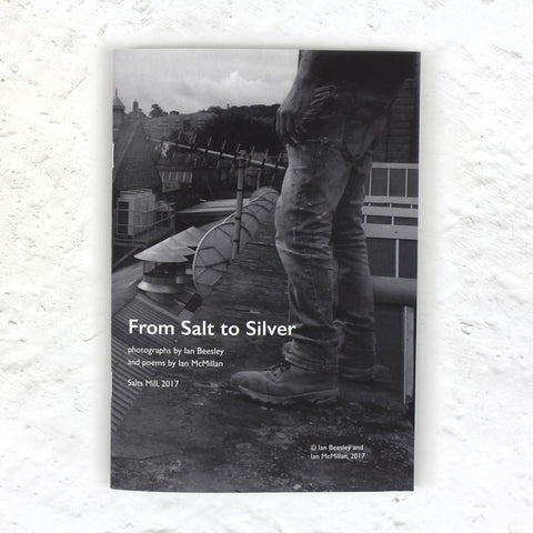 From Salt to Silver poetry and photography book by Ian Beesley and Ian McMillan