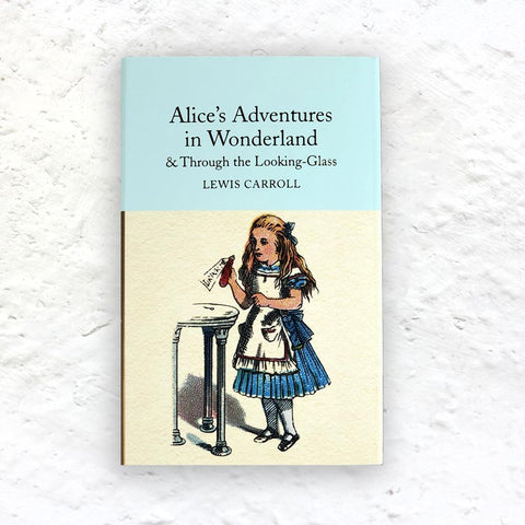 Alice's Adventures In Wonderland and Through the Looking Glass by Lewis Carroll - small hardback (Macmillan Collector's Library Edition)