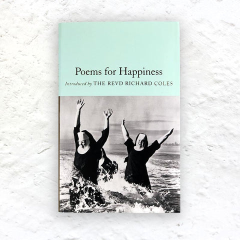 Poems for Happiness - small hardback (Macmillan Collector's Library Edition)