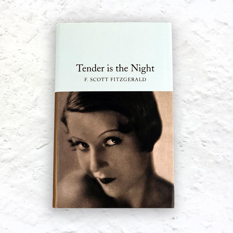 Tender is the Night by F. Scott Fitzgerald - small hardback (Macmillan Collector's Library Edition)