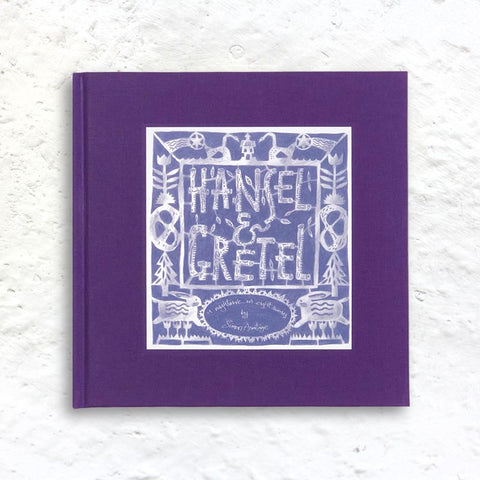 Hansel and Gretel: A Nightmare in Eight Scenes by Simon Armitage & Clive Hicks-Jenkins (signed, numbered limited edition of 100 copies with 2 signed screen prints by Hicks-Jenkins.)