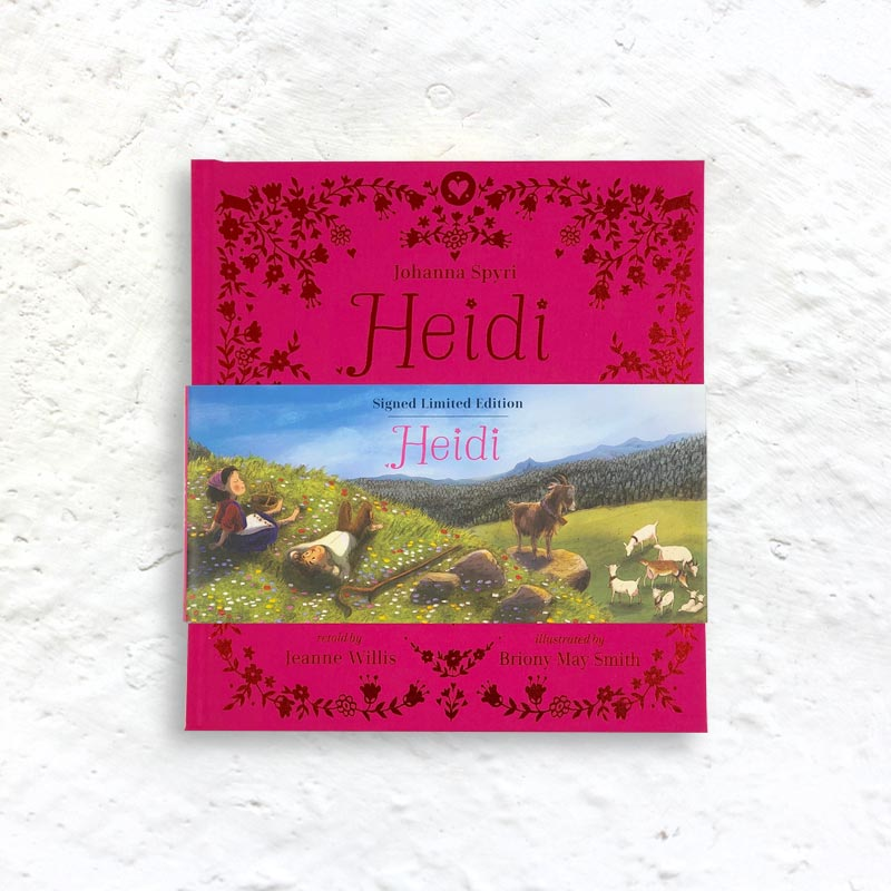 Heidi by Johanna Spyri, retold by Jeanne Willis & illustrated by Briony May Smith (cloth-bound limited edition signed by Willis & Smith))
