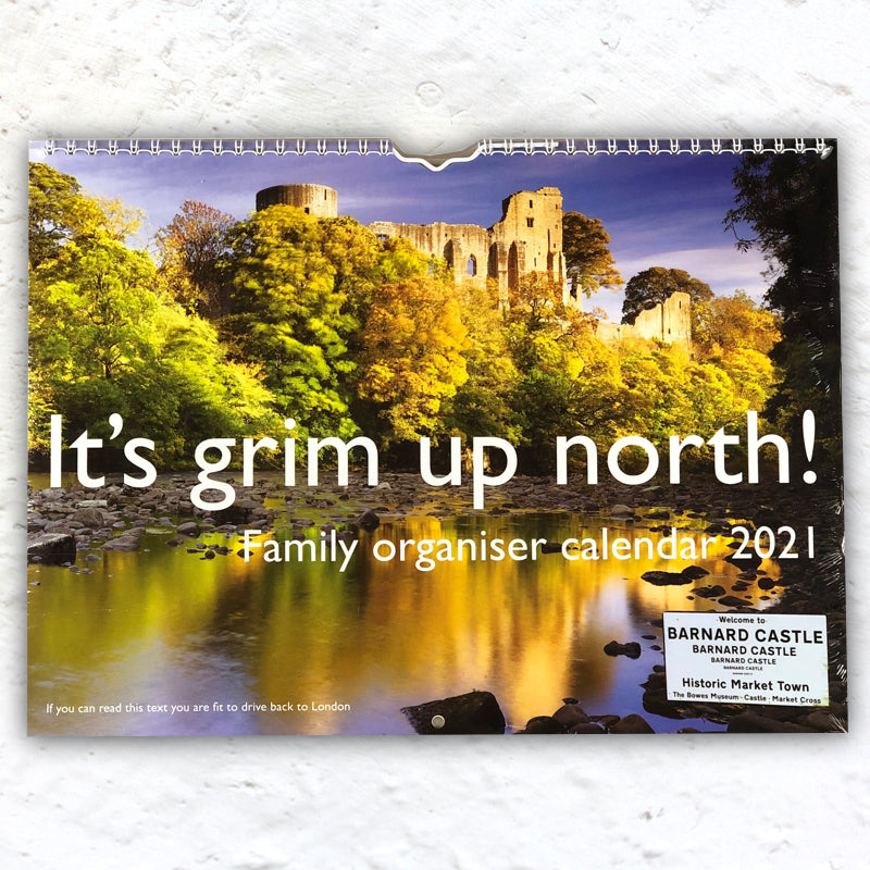 It's Grim Up North Calendar 2021