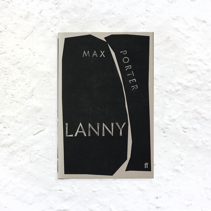 Lanny by Max Porter (signed first edition hardback)
