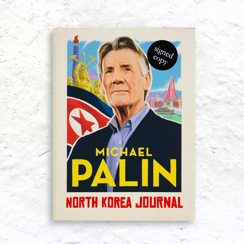 North Korea Journal by Michael Palin (signed 1st edition hardback)