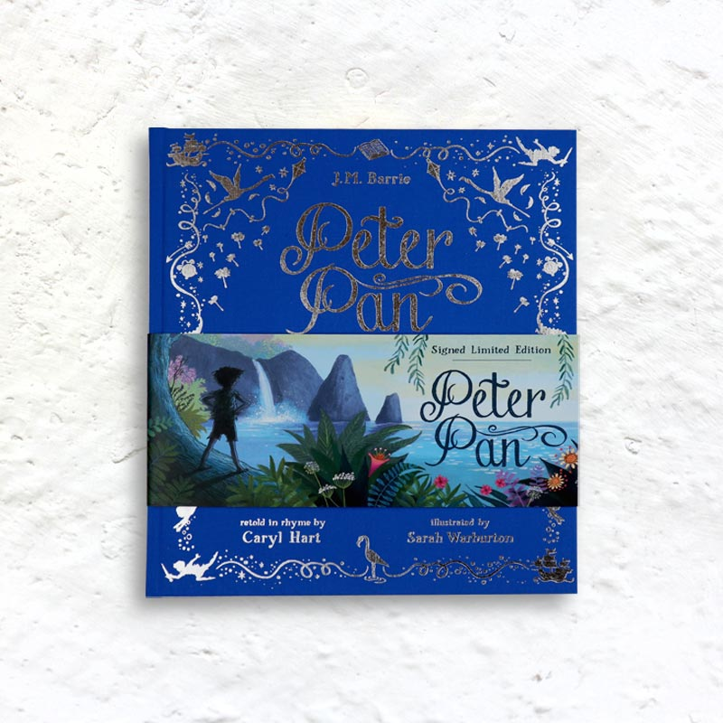 Peter Pan by J.M Barrie retold in rhyme by Caryl Hart & illustrated by Sarah Warburton (cloth-bound limited edition signed by Hart & Warburton)
