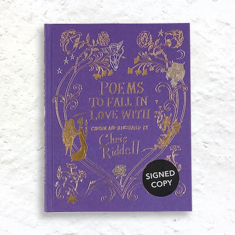 Poems to Fall in Love With chosen & illustrated by Chris Riddell - hardback 1st edition signed by Riddell