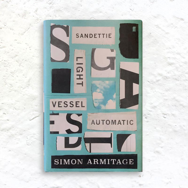 Sandettie Light Vessel Automatic by Simon Armitage (signed first edition hardback)
