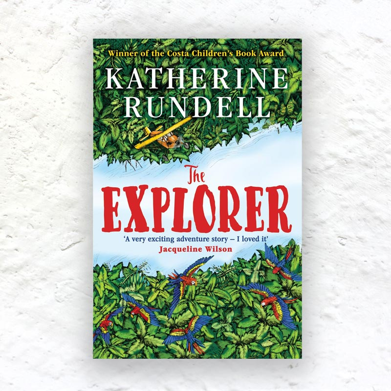 The Explorer by Katherine Rundell - signed paperback