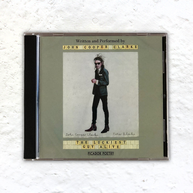 The Luckiest Guy Alive - Unabridged Audio CD by written & read by John Cooper Clarke