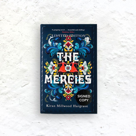 The Mercies by Kiran Millwood Hargrave (signed limited edition hardback)