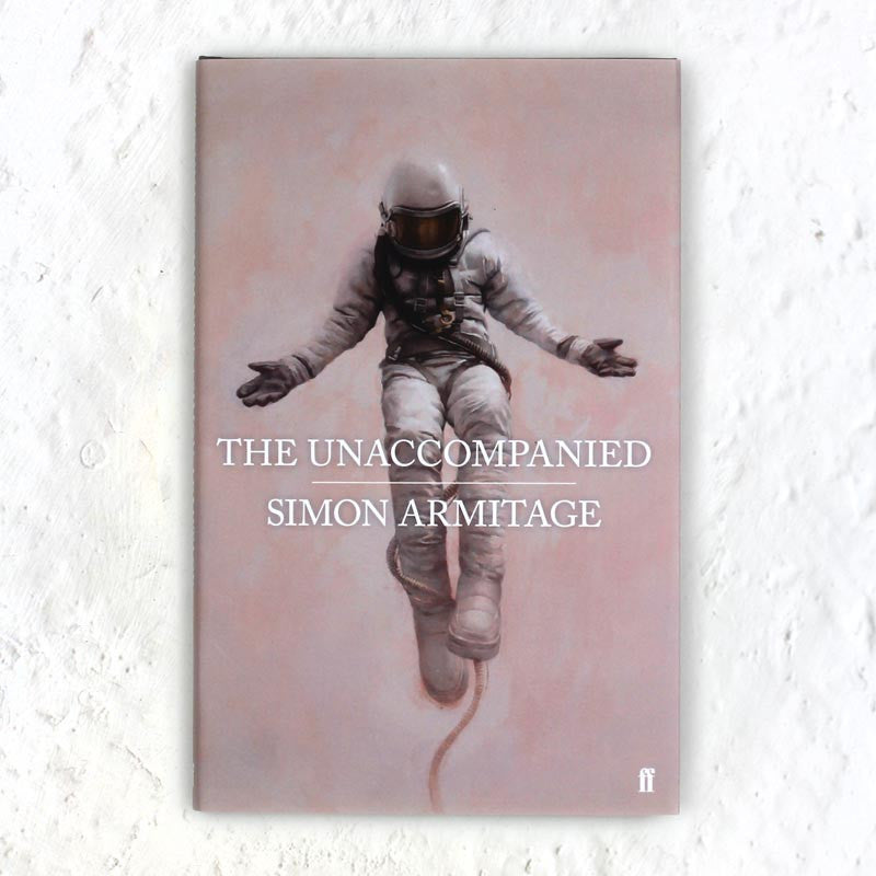 The Unaccompanied (signed) book by Simon Armitage