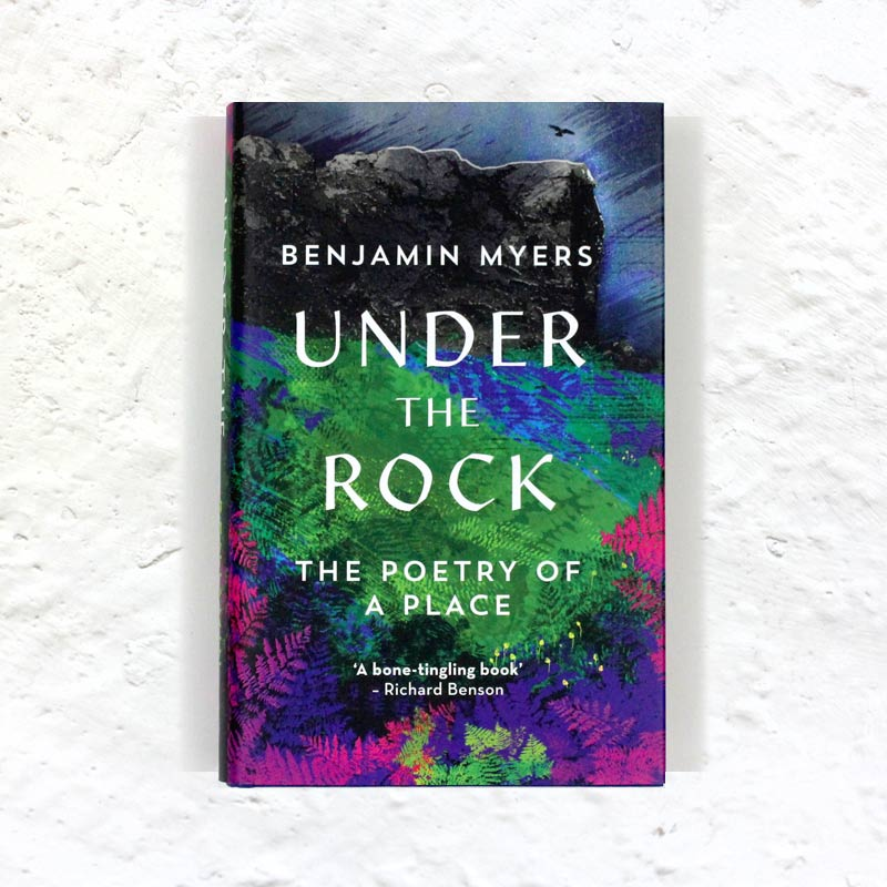 Under the Rock by Benjamin Myers (signed hardback first edition)