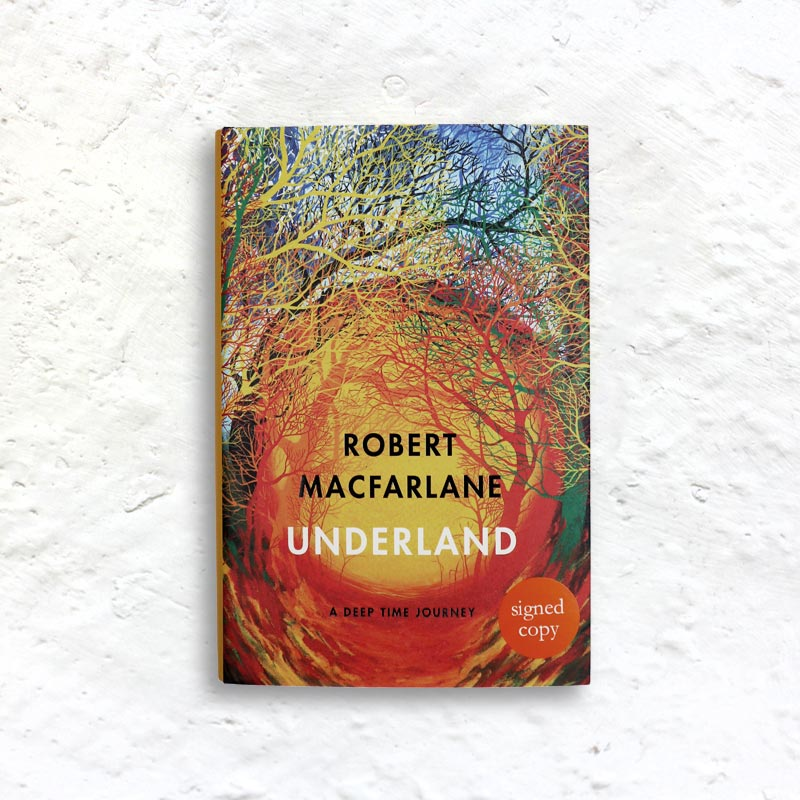 Underland by Robert Macfarlane (signed 1st edition hardback)
