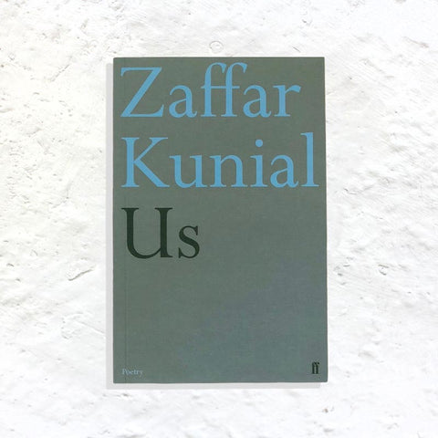 Us by Zaffar Kunial (signed 1st edition)