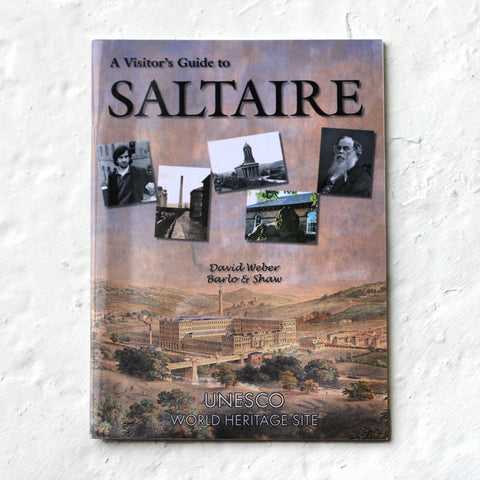 A Visitor's Guide to Saltaire