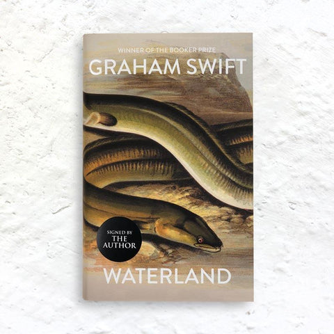 Waterland by Graham Swift (signed hardback 2019 reissue)